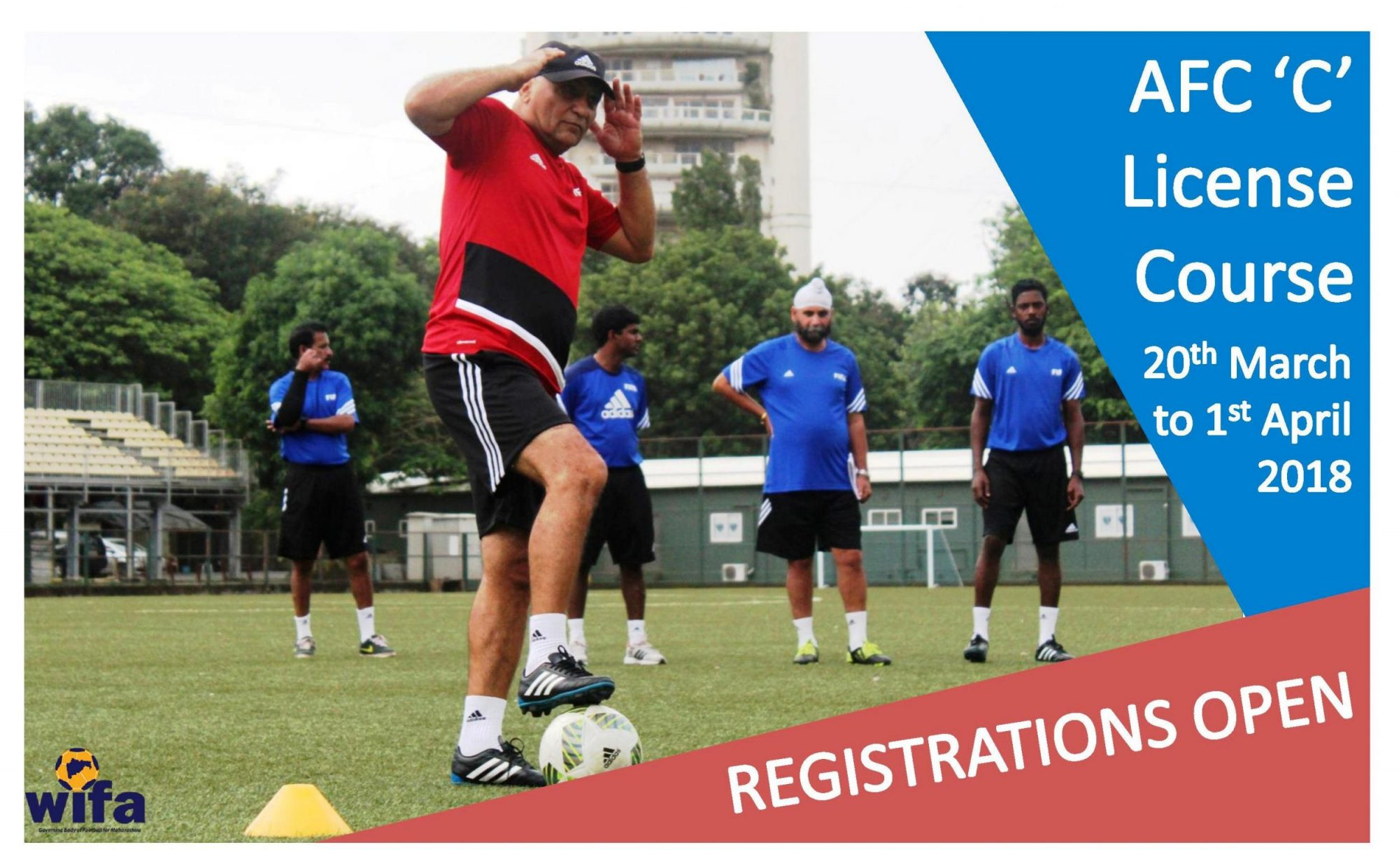 AFC C License, Maharashtra (20th March to 1st April 2018)